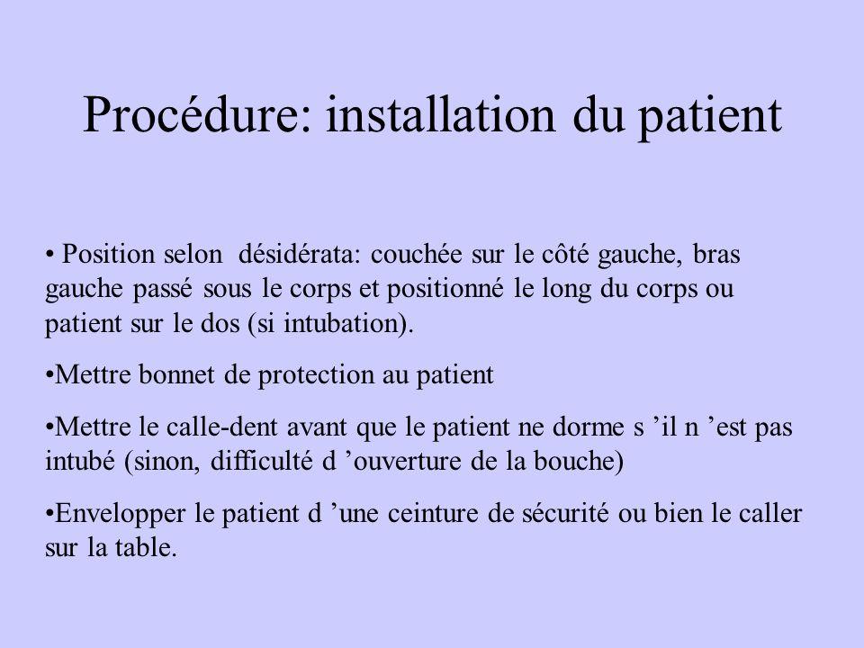 Procédure: installation du patient