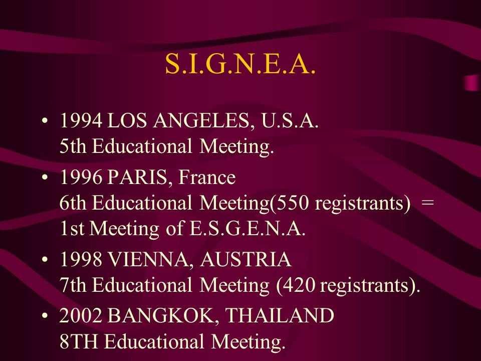S.I.G.N.E.A. 1994 LOS ANGELES, U.S.A. 5th Educational Meeting.
