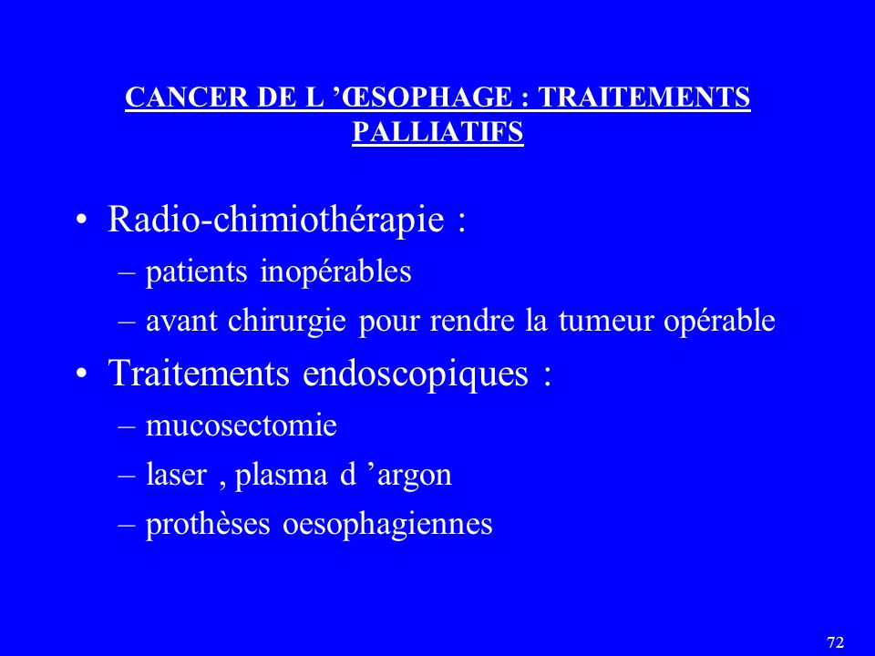 CANCER DE L 'ŒSOPHAGE : TRAITEMENTS PALLIATIFS