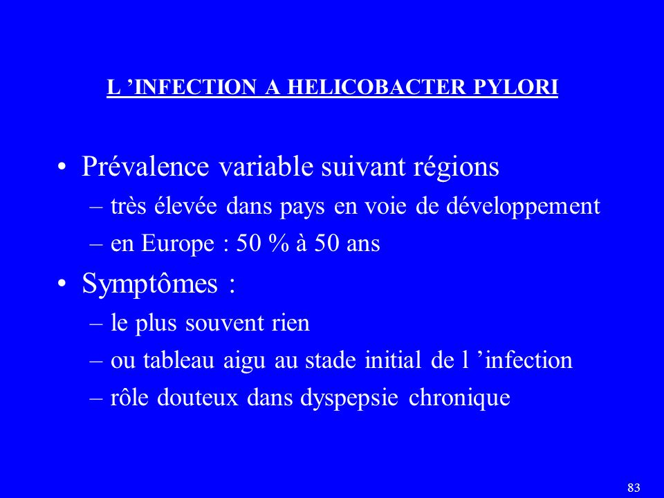 L 'INFECTION A HELICOBACTER PYLORI