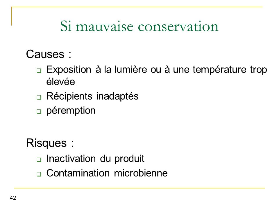 Si mauvaise conservation