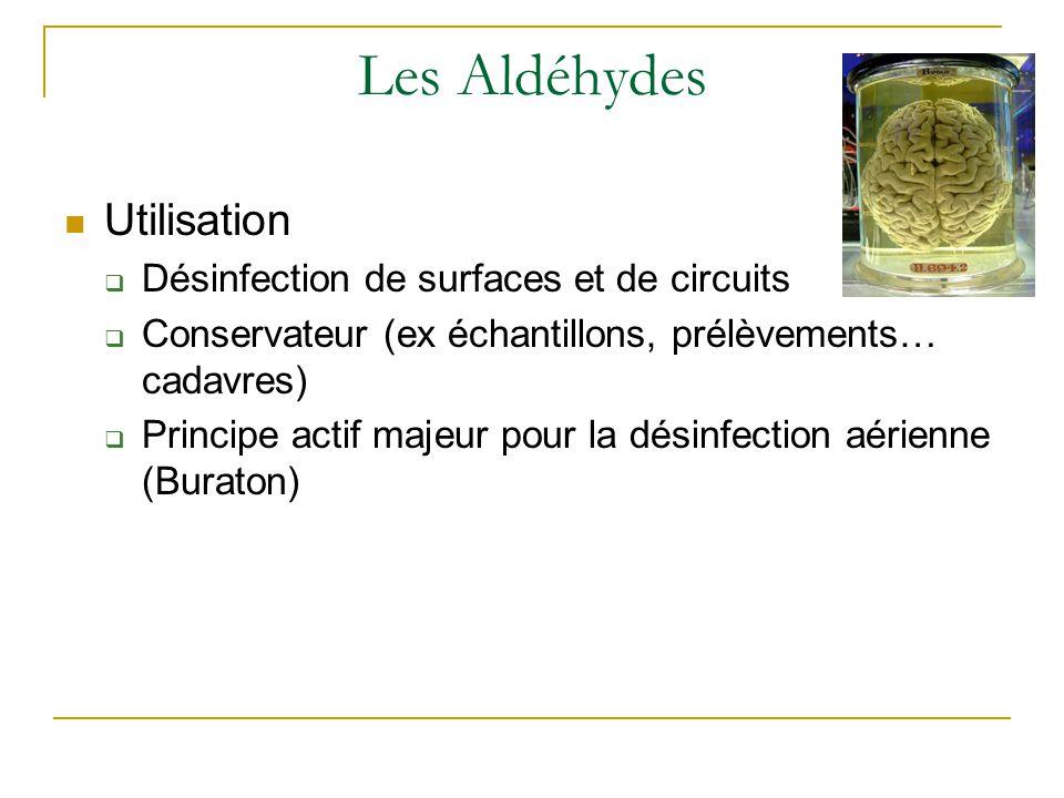 Les Aldéhydes Utilisation Désinfection de surfaces et de circuits