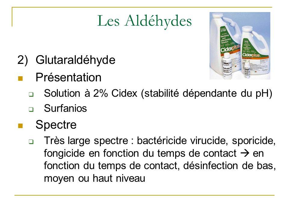 Les Aldéhydes Glutaraldéhyde Présentation Spectre