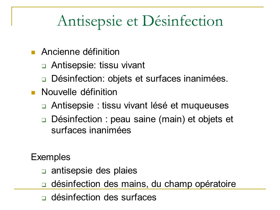 Antisepsie et Désinfection