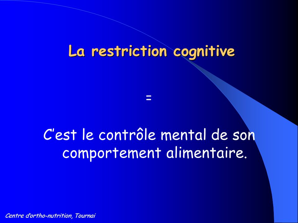 La restriction cognitive