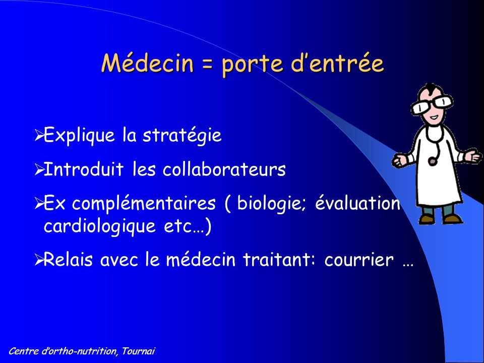 Médecin = porte d'entrée