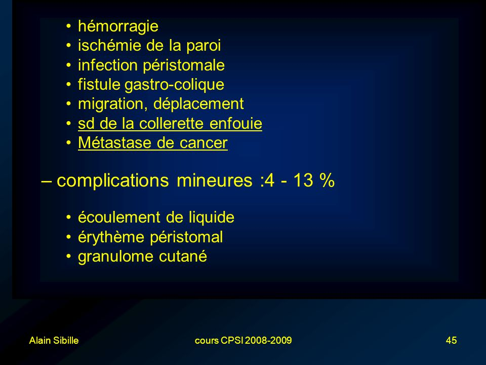 complications mineures :4 - 13 %