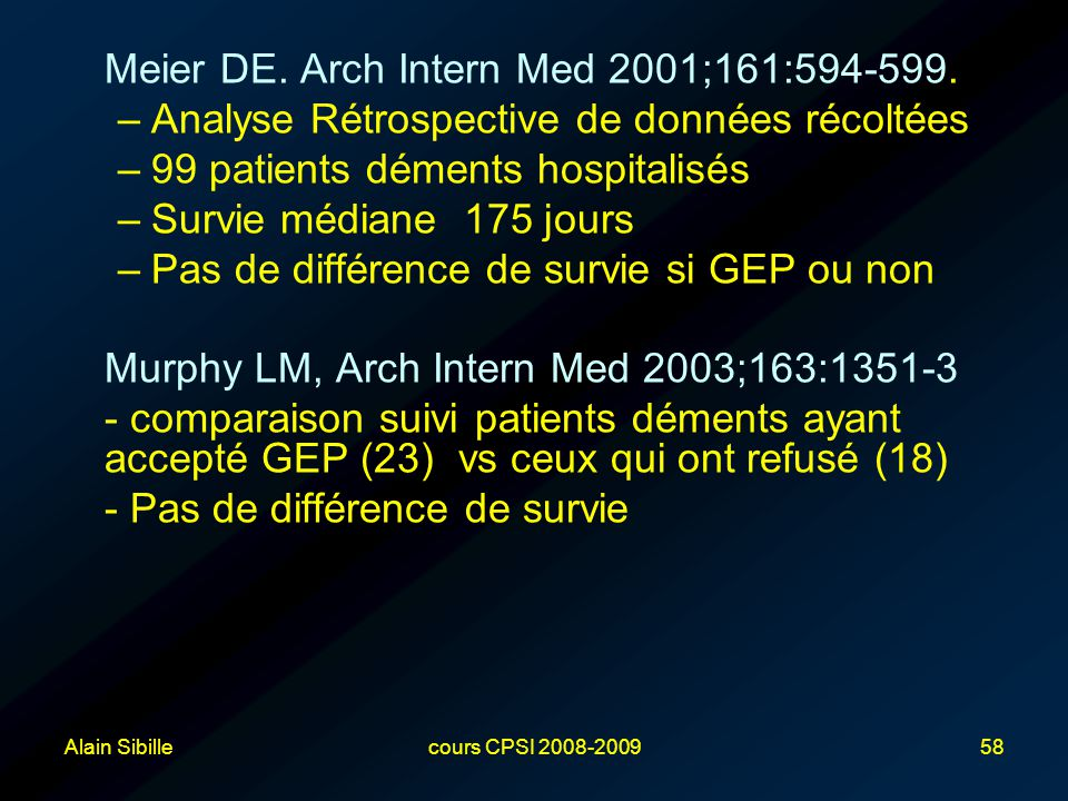Meier DE. Arch Intern Med 2001;161:594-599.