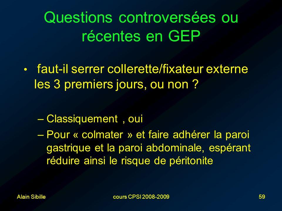 Questions controversées ou récentes en GEP