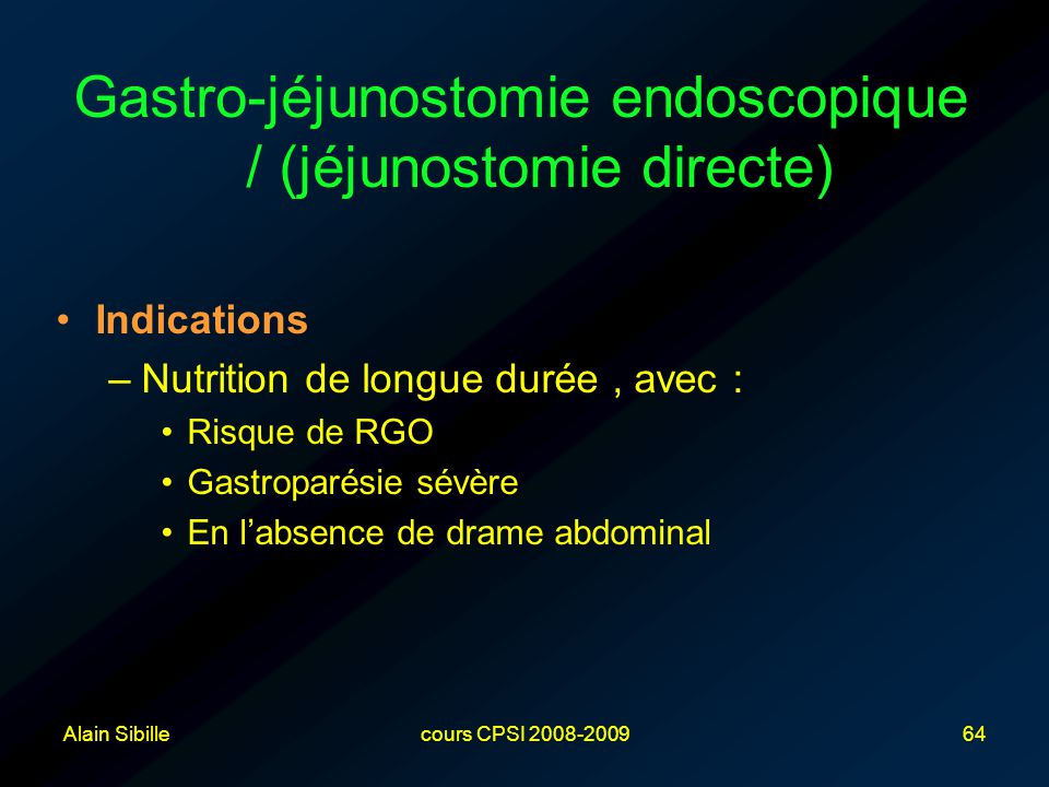 Gastro-jéjunostomie endoscopique / (jéjunostomie directe)