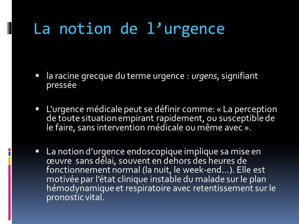 La notion de l'urgence la racine grecque du terme urgence : urgens, signifiant pressée.