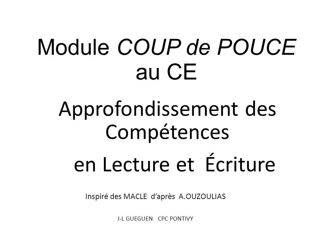 en Lecture et Écriture Module COUP de POUCE au CE