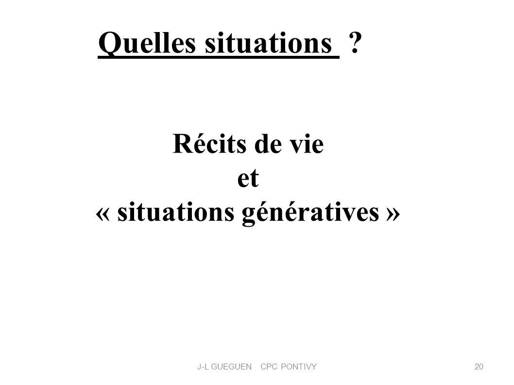 Récits de vie et « situations génératives »