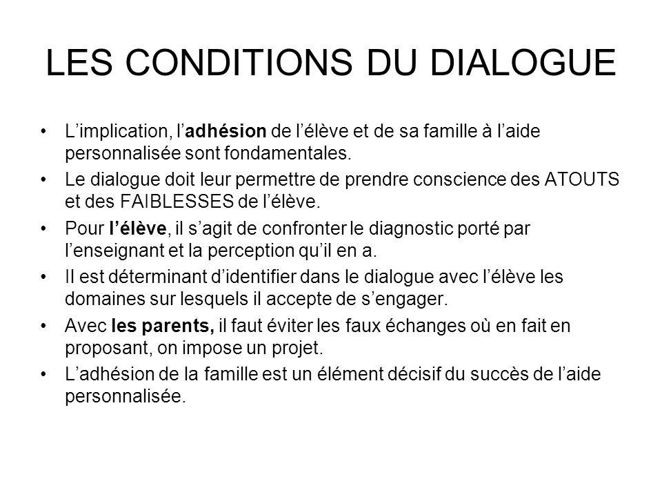 LES CONDITIONS DU DIALOGUE