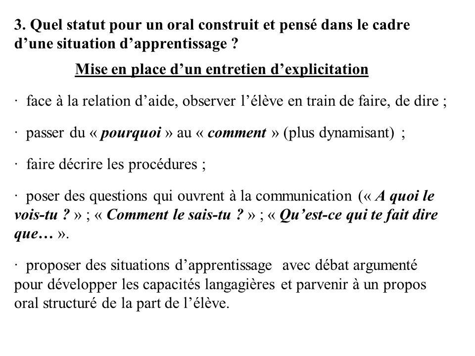 3. Quel statut pour un oral construit et pensé dans le cadre d'une situation d'apprentissage .