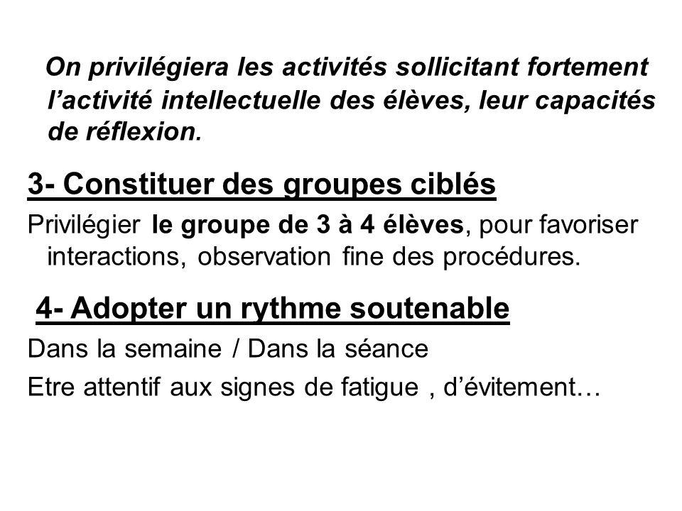 3- Constituer des groupes ciblés