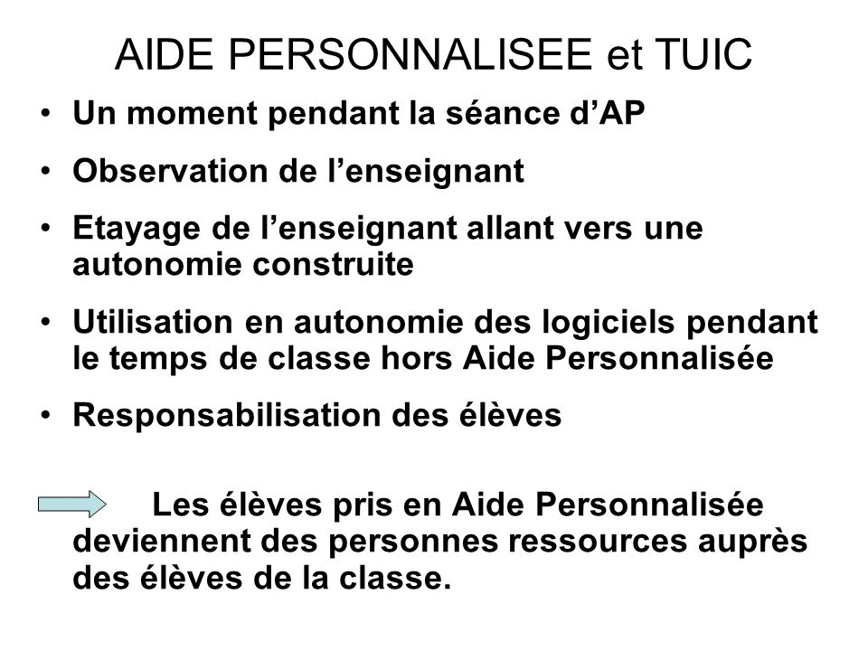 AIDE PERSONNALISEE et TUIC