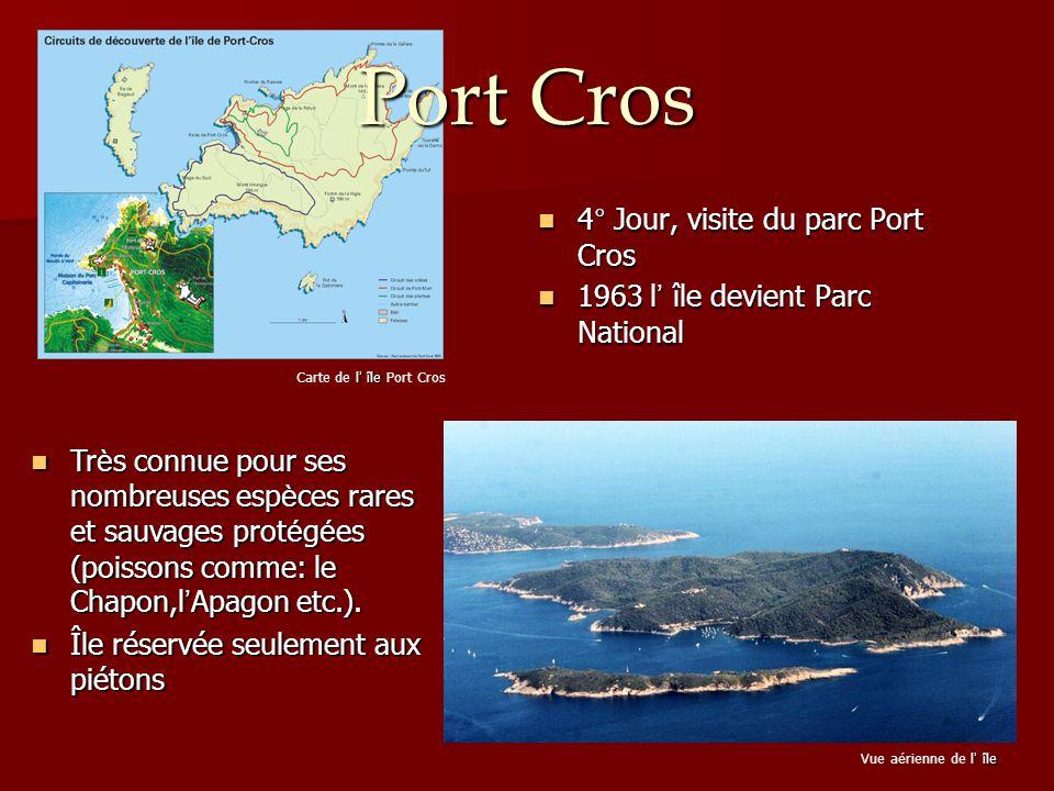 Port Cros 4° Jour, visite du parc Port Cros