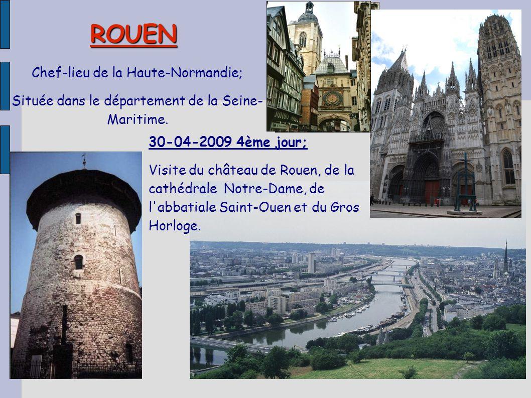 ROUEN Chef-lieu de la Haute-Normandie;