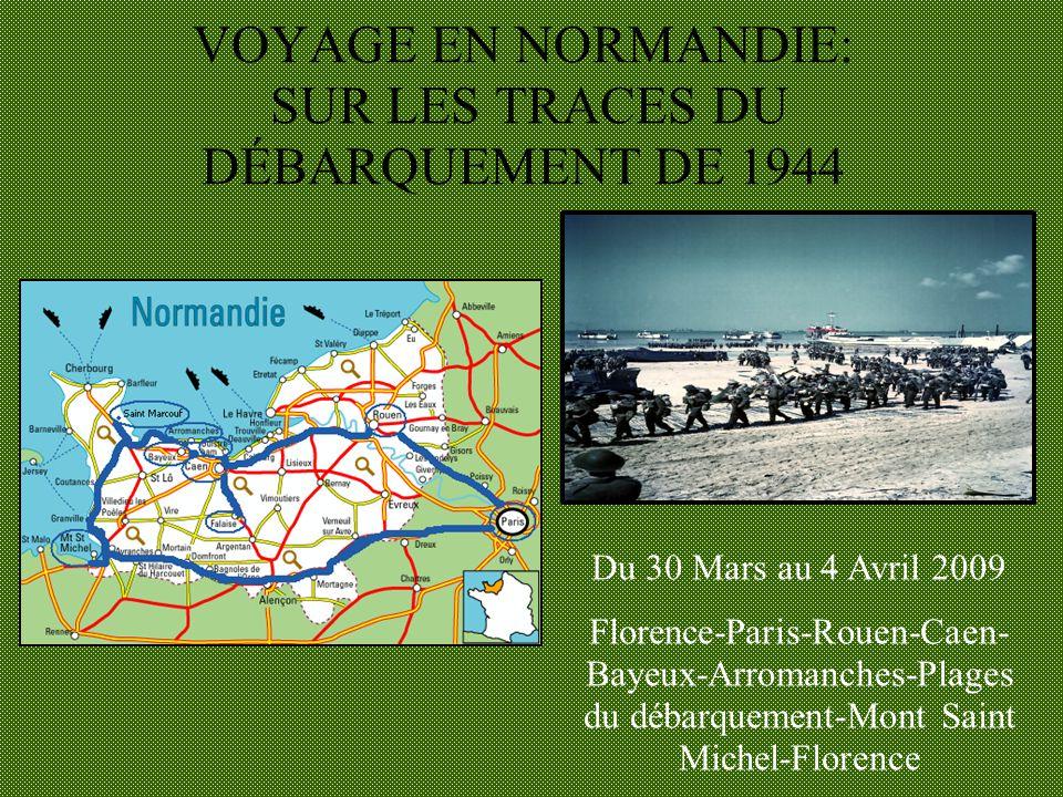 VOYAGE EN NORMANDIE: SUR LES TRACES DU DÉBARQUEMENT DE 1944