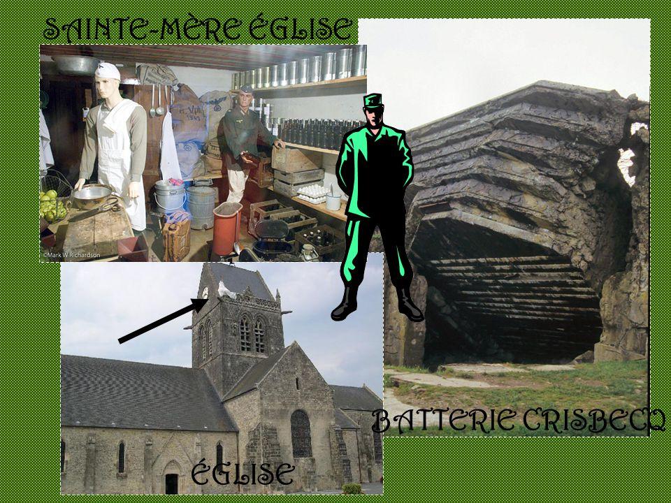 SAINTE-MÈRE ÉGLISE BATTERIE CRISBECQ ÉGLISE