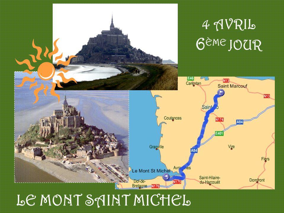 4 AVRIL 6ÈME JOUR LE MONT SAINT MICHEL
