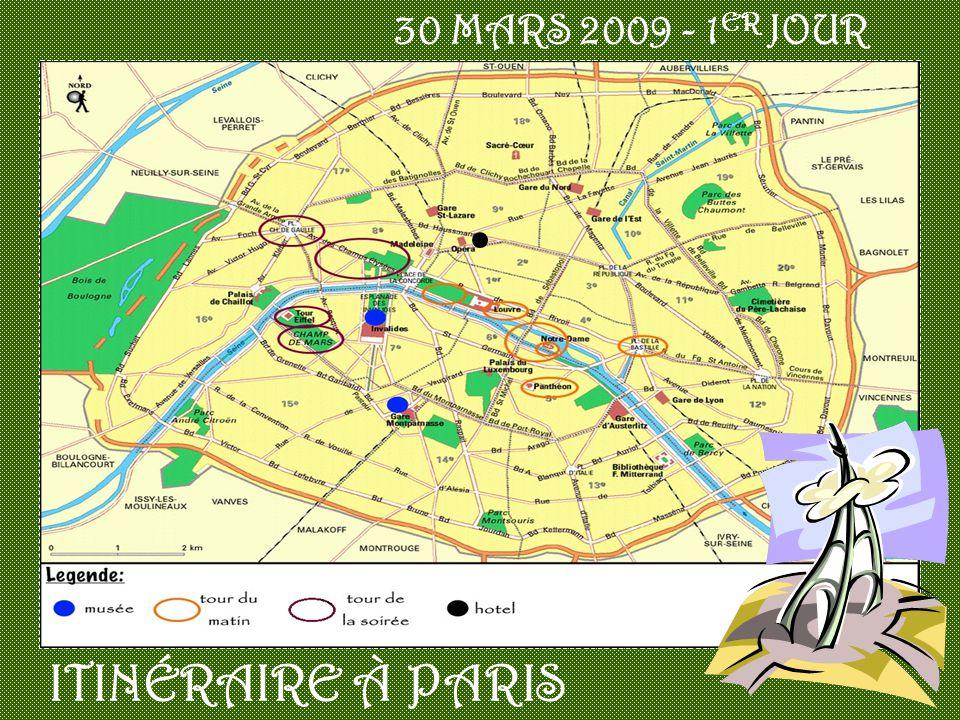 30 MARS 2009 - 1ER JOUR ITINÉRAIRE À PARIS