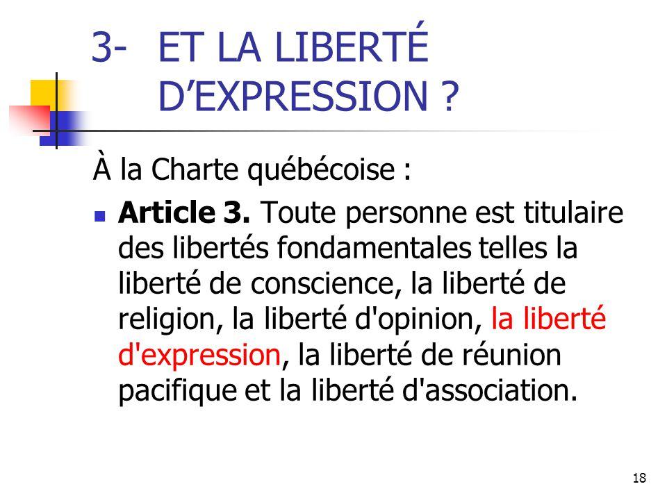 3- ET LA LIBERTÉ D'EXPRESSION