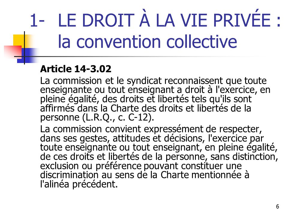 1- LE DROIT À LA VIE PRIVÉE : la convention collective