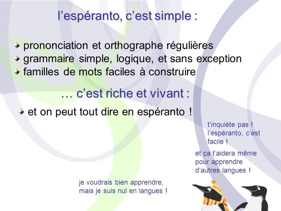 l'espéranto, c'est simple :