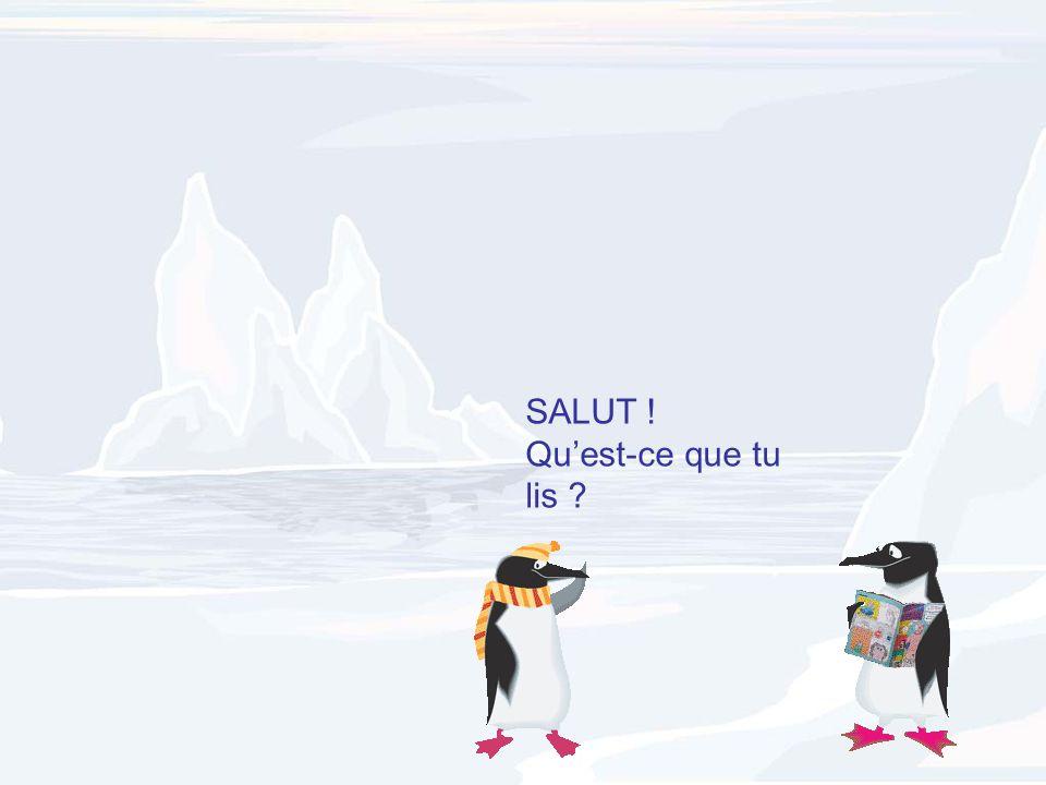 SALUT ! Qu'est-ce que tu lis