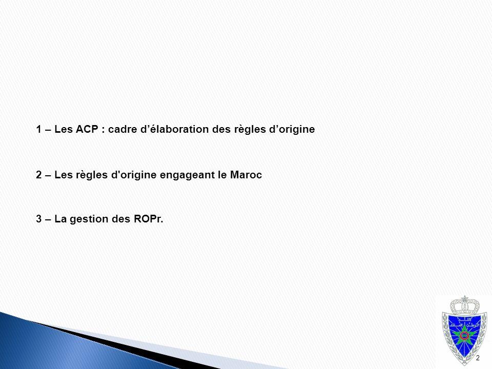1 – Les ACP : cadre d'élaboration des règles d'origine