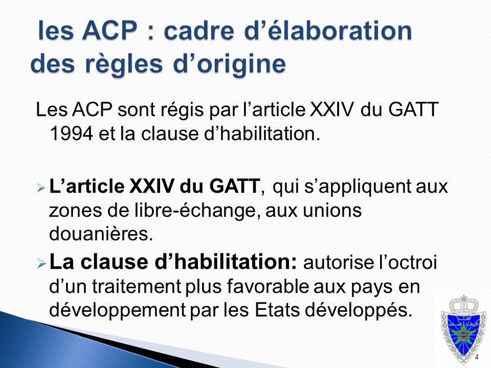 les ACP : cadre d'élaboration des règles d'origine