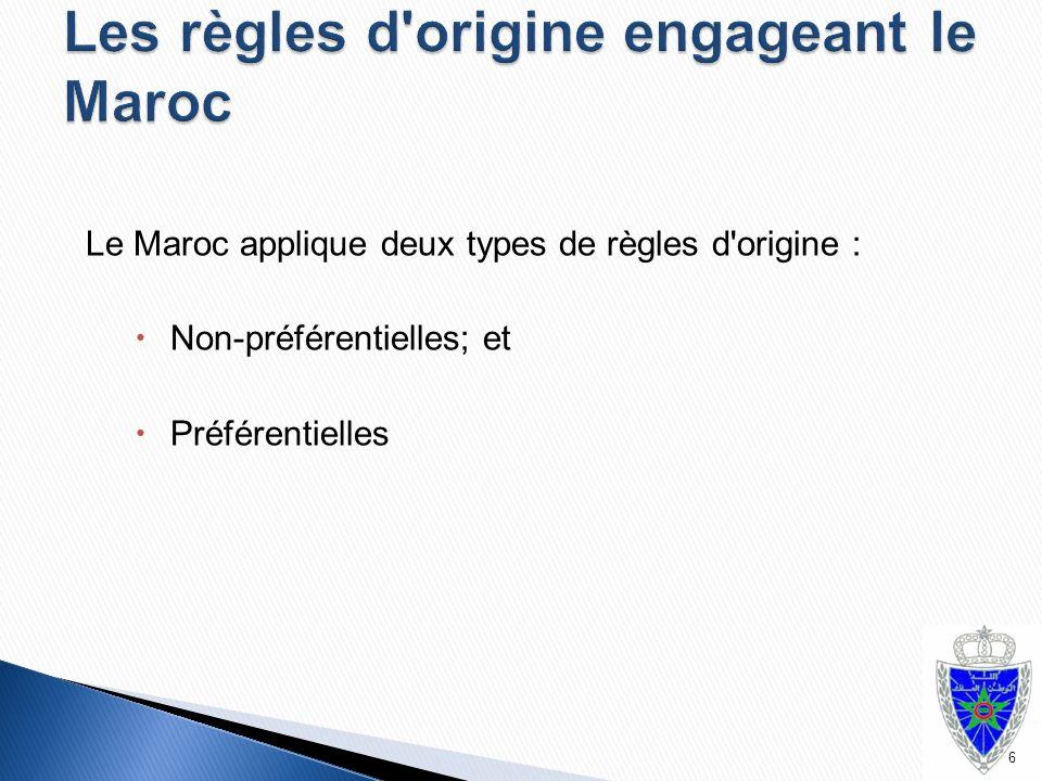 Les règles d origine engageant le Maroc