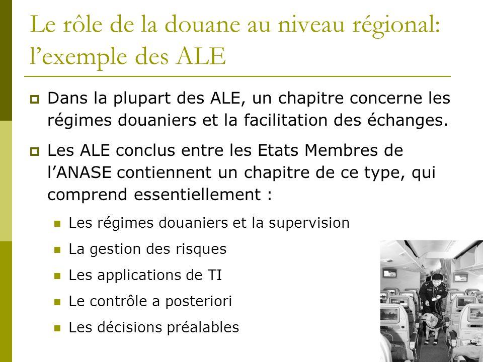 Le rôle de la douane au niveau régional: l'exemple des ALE