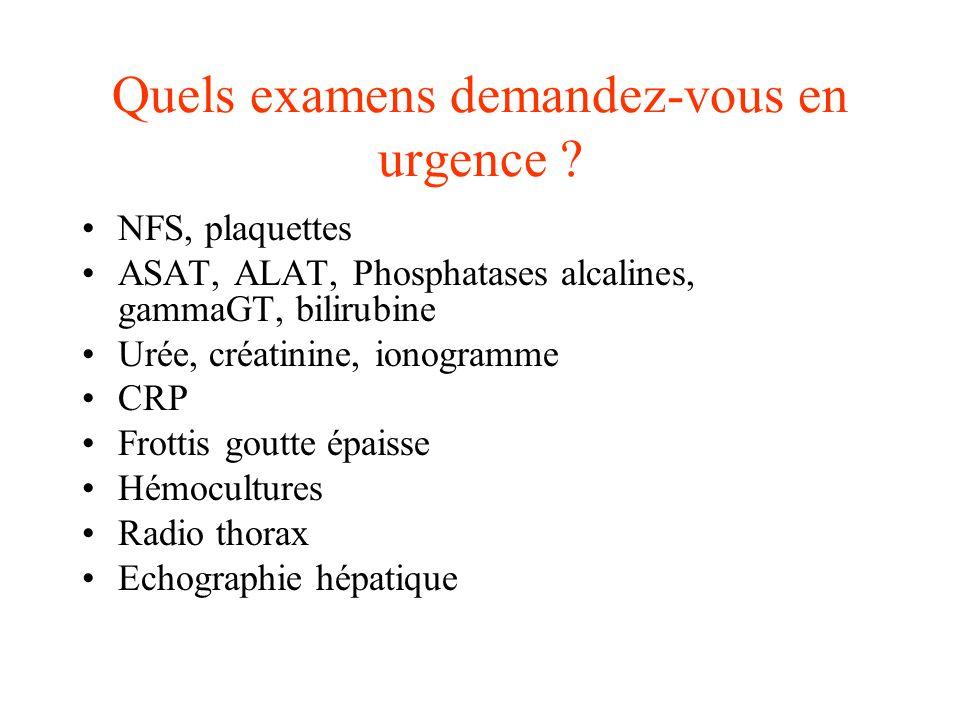 Quels examens demandez-vous en urgence