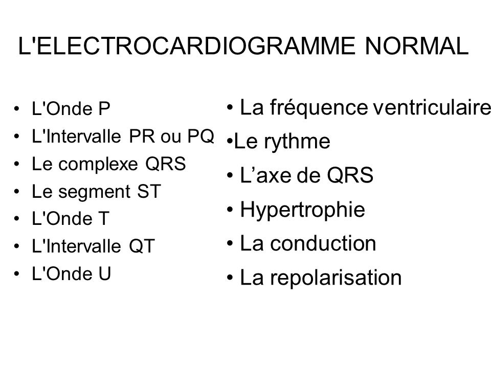 L ELECTROCARDIOGRAMME NORMAL
