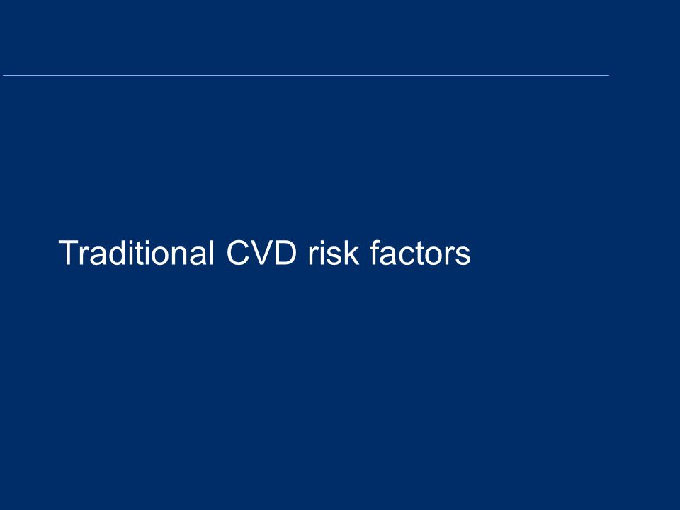 Traditional CVD risk factors