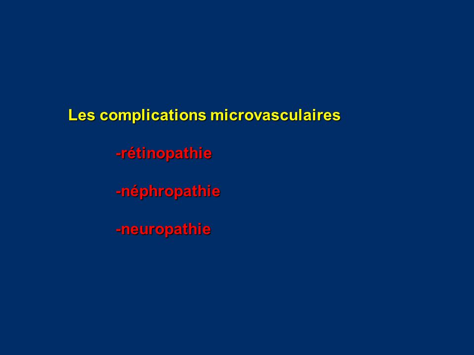 Les complications microvasculaires