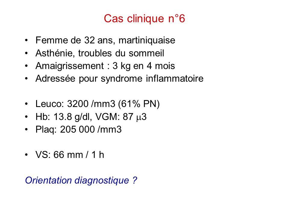 Cas clinique n°6 Femme de 32 ans, martiniquaise