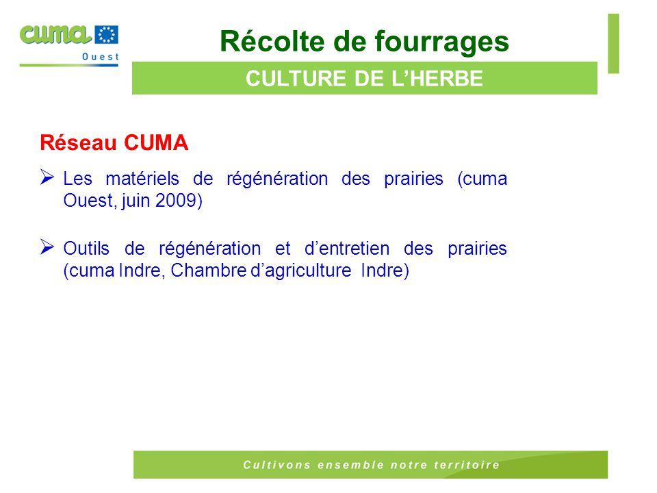 Récolte de fourrages CULTURE DE L'HERBE Réseau CUMA