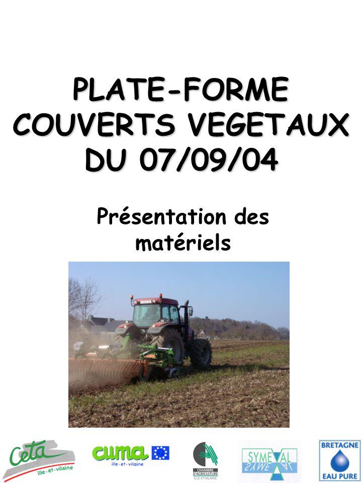 PLATE-FORME COUVERTS VEGETAUX DU 07/09/04