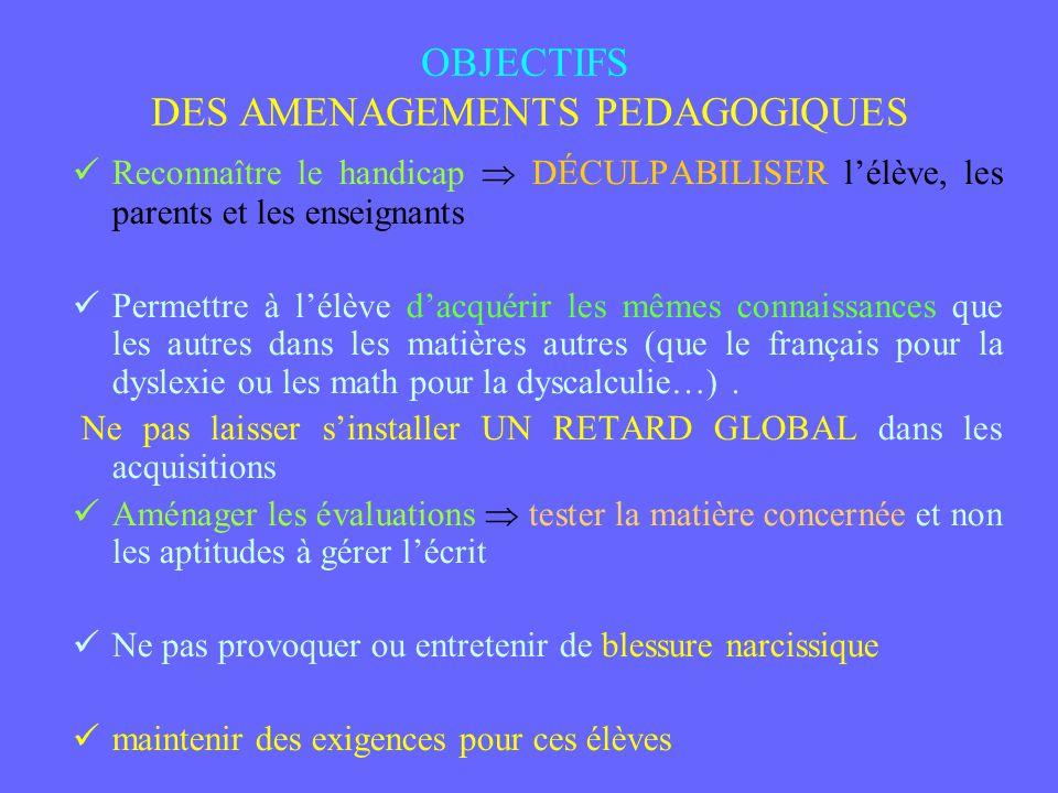OBJECTIFS DES AMENAGEMENTS PEDAGOGIQUES