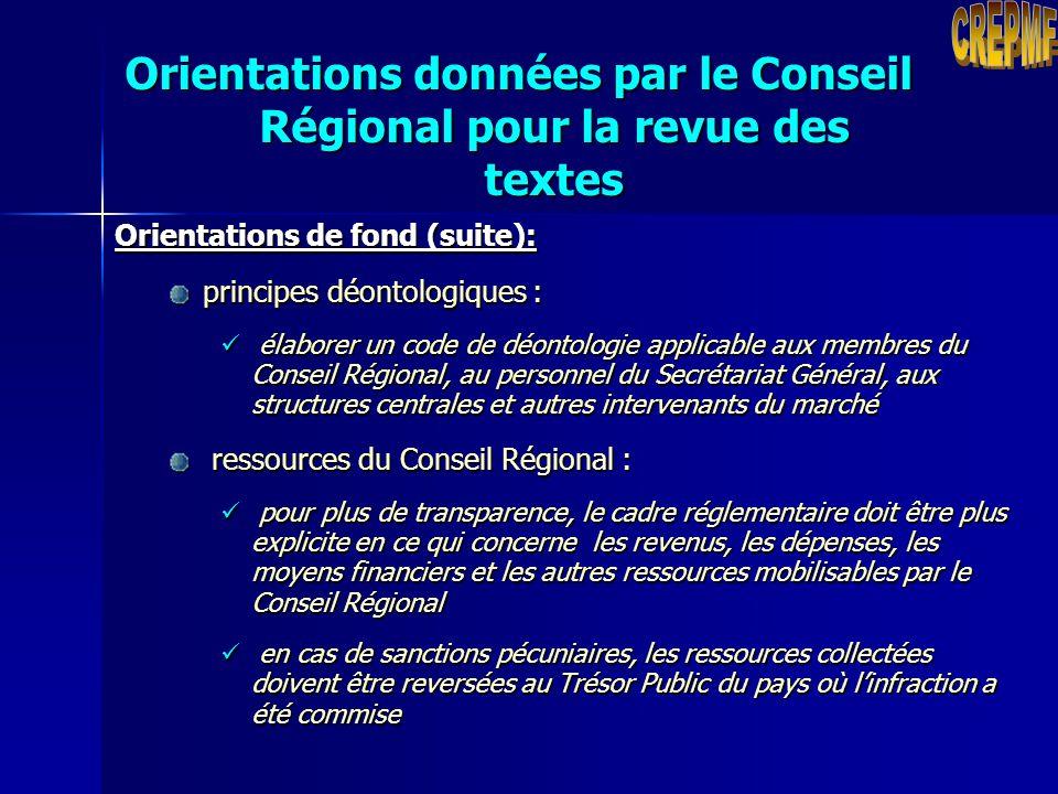 Orientations données par le Conseil Régional pour la revue des textes