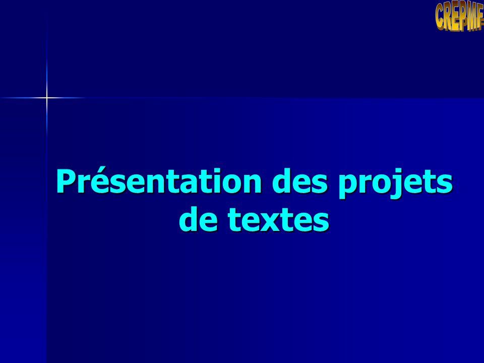 Présentation des projets de textes