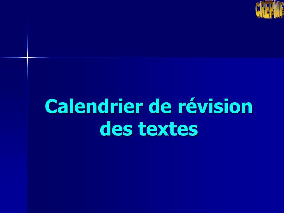 Calendrier de révision des textes