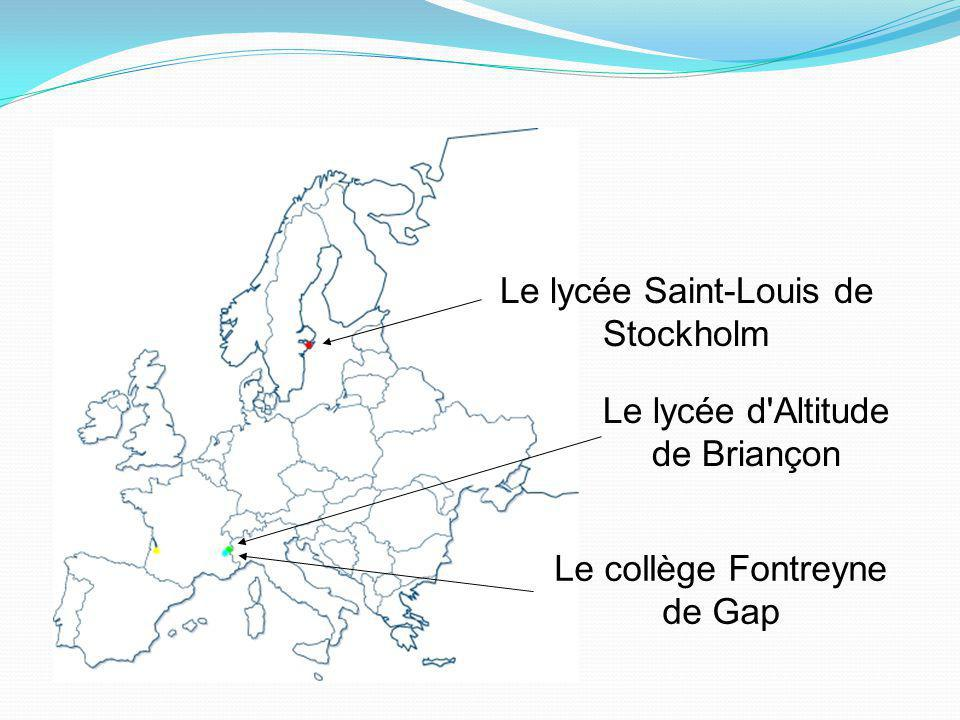 Le lycée d Altitude de Briançon Le lycée Saint-Louis de Stockholm