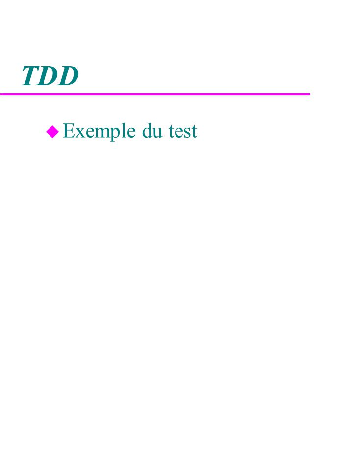 TDD Exemple du test
