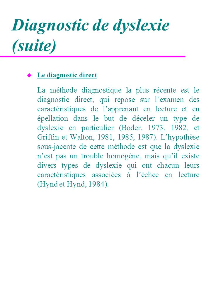Diagnostic de dyslexie (suite)