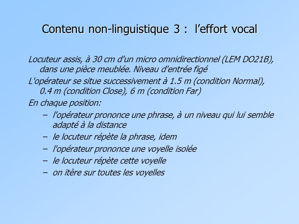 Contenu non-linguistique 3 : l'effort vocal